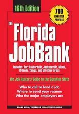 The Florida Jobbank: By Wallace, Richard J, Adams Media