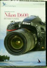 Video-Lehrgangl: Fotografieren mit der Nikon D600