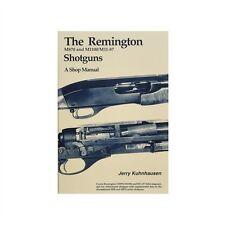 The Remington M870 & M1100/M11-87 Shotguns: A Shop Manual by Jerry Kuhnhausen