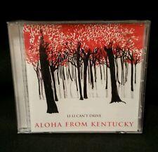 Rare Li Li Can't Drive Aloha From Kentucky CD New and Sealed 2008 Free Shipping!