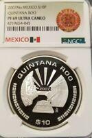 2007 MEXICO S10P ESTADO DE QUINTANA ROO NGC PF 69 ULTRA CAMEO SCARCE POP 2