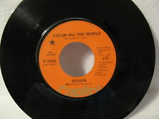 Design 45rpm Color All The World/Lazy Song 1972 Rock PROMO NM