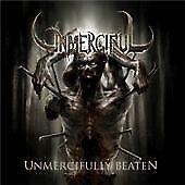 Unmerciful - ly Beaten (2009)