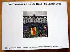 SIGNED - DANNY LYON - CONVERSATIONS WITH THE DEAD - 2015 2ND EDITION - FINE COPY