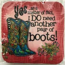 "Suzy Toronto Coaster, Neoprene Rubber, 3 1/2"" x 3 1/2"" x 1/4"" I Do Need... Boots"