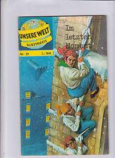 Unsere Welt Illustrierte 1962 BSV Nr. 29 sehr guter Zustand Im letzten Moment