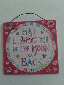 Nan Gift Plaque Sign Hanging I Love You To The Moon And Back 10cm x 10cm