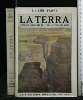 LA TERRA. Henry Fabre. Sonzogno.