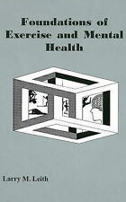 Foundations of Exercise and Mental Health by Leith, Larry M.