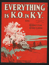 Everything is K O in KY 1923 Sheet Music