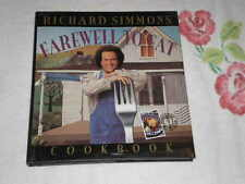 Richard Simmons' Farewell to Fat Cookbook : Homemade in the U. S. A. by Richard