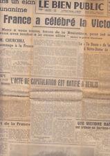 C1 DIJON Le BIEN PUBLIC 11 Mai 1945 DIJON FETE LA VICTOIRE Acte Capitulation