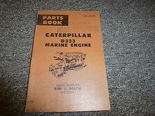 Caterpillar Cat Model D333 Marine Engine Parts Catalog Manual S/N 80B1-80B716
