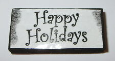 "Happy Holidays Rubber Stamp Foam Mounted 2"" Long"