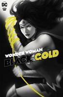 WONDER WOMAN BLACK AND GOLD #1 JEN BARTEL VARIANT NM AMAZON BATMAN SUPERMAN DC