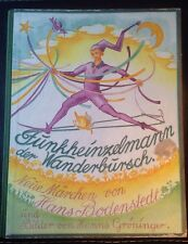 Bilderbuch 1924; Funkheinzelmann der Wanderbursch Rarität