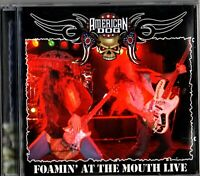 American Dog -  Foamin' At The Mouth Live - CD Album 2005