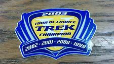 TREK, 2003, TOUR DE FRANCE, TREK CHAMPION, 2002-2001-2000-1999, 3-3/8 X 2-1/2
