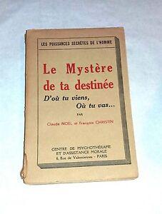 Le mystère de ta destinée. D'où tu viens où tu vas.. par C.Noël, F.Christin 1948