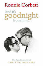 """""""AS NEW"""" And It's Goodnight From Him: The Autobiography of the Two Ronnies, Ronn"""