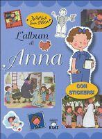 Tre gemelle e una strega. L'album di Anna - Elisa Prati -Libro Nuovo in Offerta