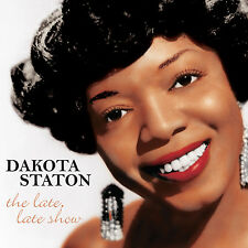 Dakota Staton – The Late, Late Show CD