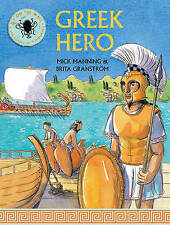 NEW Greek Hero: see history as it happened (Fly on the Wall) by Mick Manning