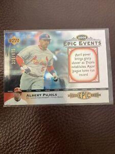 2006 Upper Deck Epic Events #EE13 Albert Pujols Cardinals /675
