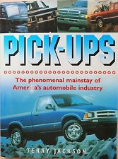 PICK-UPS by Terry Jackson, 2002. Chevrolet GMC Ford Dodge Toyota Mazda Isuzu