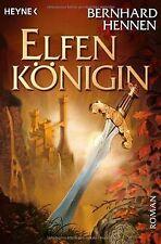 Elfenkönigin: Roman von Hennen, Bernhard | Buch | Zustand gut