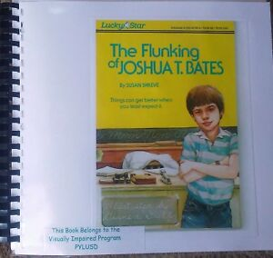The Flunking of Joshua T. Bates by Susan S. - in Braille for the blind children