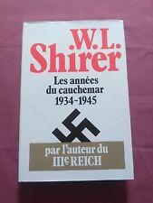 LES ANNÉES DU CAUCHEMAR - 1934-1945 - W.L. SHIRER - ÉD. PLON