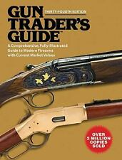 Gun Trader's Guide: A Comprehensive, Fully-Illustrated Guide to Modern-ExLibrary