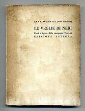 Renato Fucini # LE VEGLIE DI NERI-PAESI E FIGURE DELLA CAMPAGNA TOSCANA # 1959