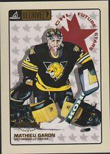 Canada- HOCKEY Beehive card. fmr Goalie MATHIEU GARON