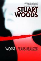 Worst Fears Realized by Stuart Woods