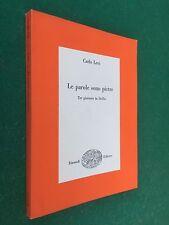 Carlo LEVI - LE PAROLE SONO PIETRE , Einaudi Saggi/196 (1956) Libro Sicilia