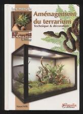 LIVRE AMENAGEMENT DU TERRARIUM technique & décoration REPTIL MAG serpent lézard
