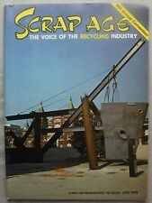Scrap Age Magazine The Voice of the Recycling Industry JULY 1978 BIR Convention