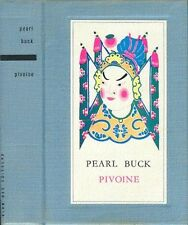 Pearl Buck . PIVOINE . Club des Editeurs .