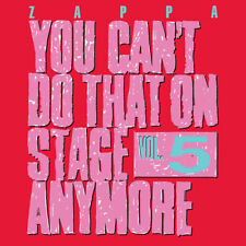 ZAPPA FRANK - YOU CAN'T DO THAT ON STAGE ANYMORE,VOL.5