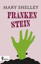 Frankenstein von Mary Shelley (2016, Gebundene Ausgabe)