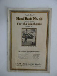1929 South Bend Lathe Catalog Brochure Hand Book No 44 For the Mechanic Vintage