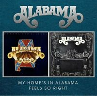 Alabama My Home's In Alabama/Feels So Right 2on1 CD NEW SEALED Country