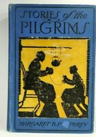 Stories of the Pilgrims by Margaret B. Pumphrey 1912 HC illust Good, 1st Ed