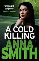 A Cold Killing: Rosie Gilmour 5,Anna Smith