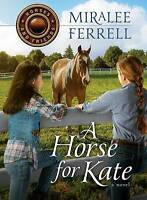 (Very Good)-A Horse for Kate (Horses and Friends) (Paperback)-Miralee Ferrell-07