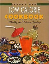 Low Calorie Cookbook, India. Healthy and Delicious Cooking by Kabra, Kanchan