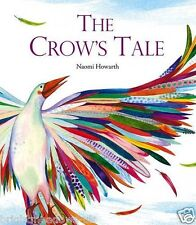 The Crows Tale Childrens Book Kids Story Gift Ages 4 5 6 7 Years Picture Birds