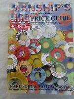 BOOK JOHN MANSHIP'S PRICE GUIDE USA 4th 2007 edition ....rare soul Motown used